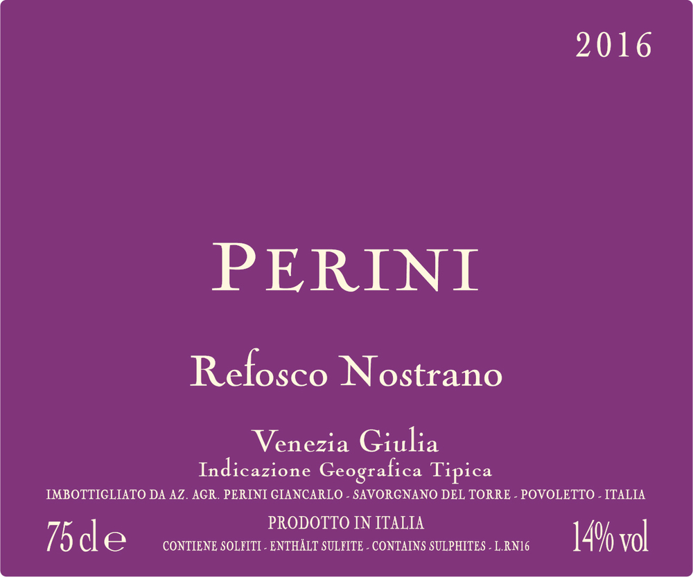 Refosco Nostrano IGT 2016 - Italian Red Wine