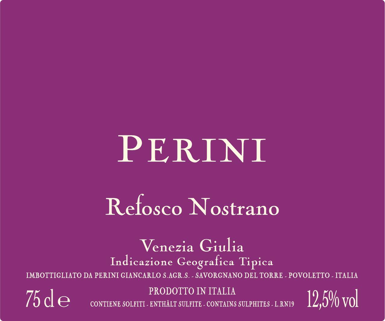 Refosco Nostrano IGT - Italian Red Wine